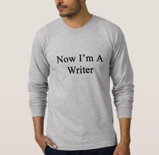 now_im_a_writer_t_shirt-re4e1b02c68b747f0ad8ee1deb93d810a_jynjd_324