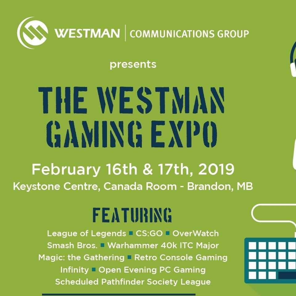 Westman Gaming Expo Feb 16-17 Brandon MB (Cash Prizes) – All Your